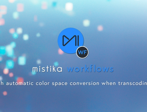 SGO's upgraded Mistika Workflows now enhancing color workflows by automating color space conversion when transcoding media