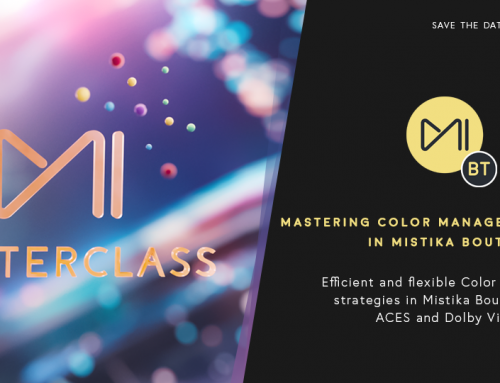 Join the upcoming Mistika Masterclass and learn how to master Color Managed Workflows in Mistika Boutique