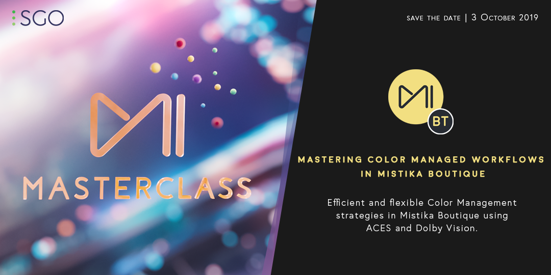 Join the upcoming Mistika Masterclass and learn how to